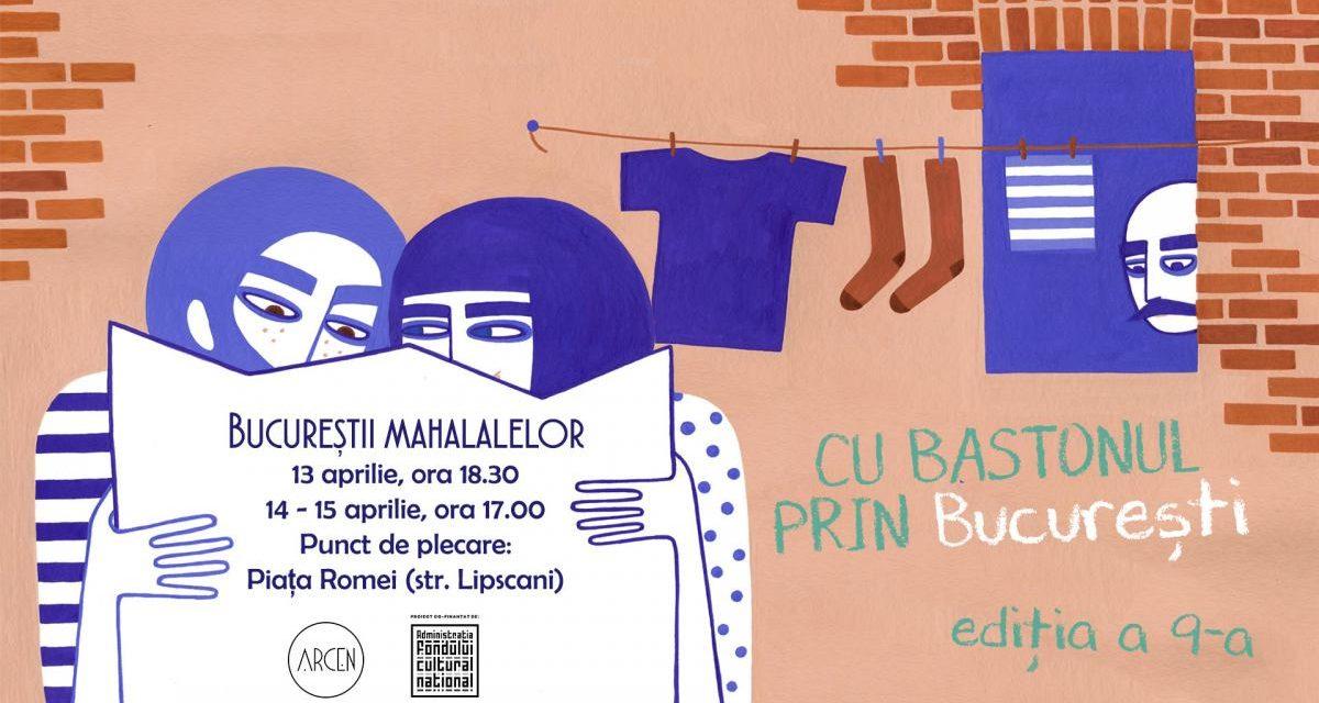 Cu bastonul prin București | ediția de primavară