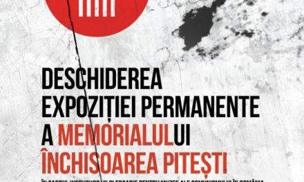 Deschiderea Expoziției Permanente a Memorialului Închisoarea Pitești