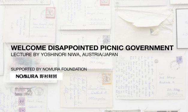 Welcome Dissapointed Picnic Government Lecture by Yoshinori Niwa