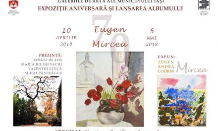 """Expoziție aniversară și lansare album """"Eugen Mircea 70"""" @ Galeriile de artă ale Municipiului Iași"""