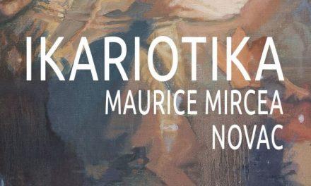 "Maurice Mircea Novac expoziția personală""Ikariotika"" @ Elite Art Gallery, București"