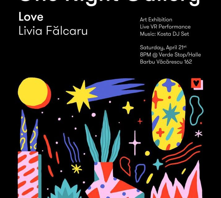 One Night Gallery #4: Love Livia Falcaru