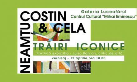 Costin & Cela Neamțu @ Galeria de Artă Luceafărul