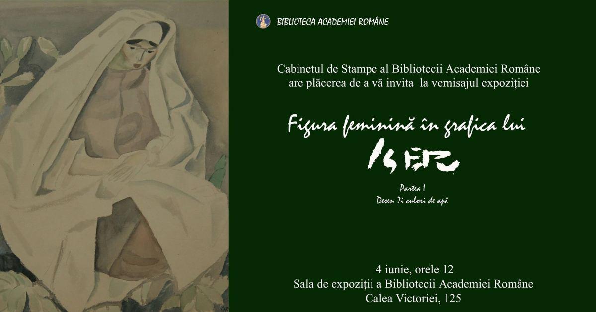 """Expoziția """"Figura feminină în grafica lui Iser"""" @ Biblioteca Academiei Române, București"""