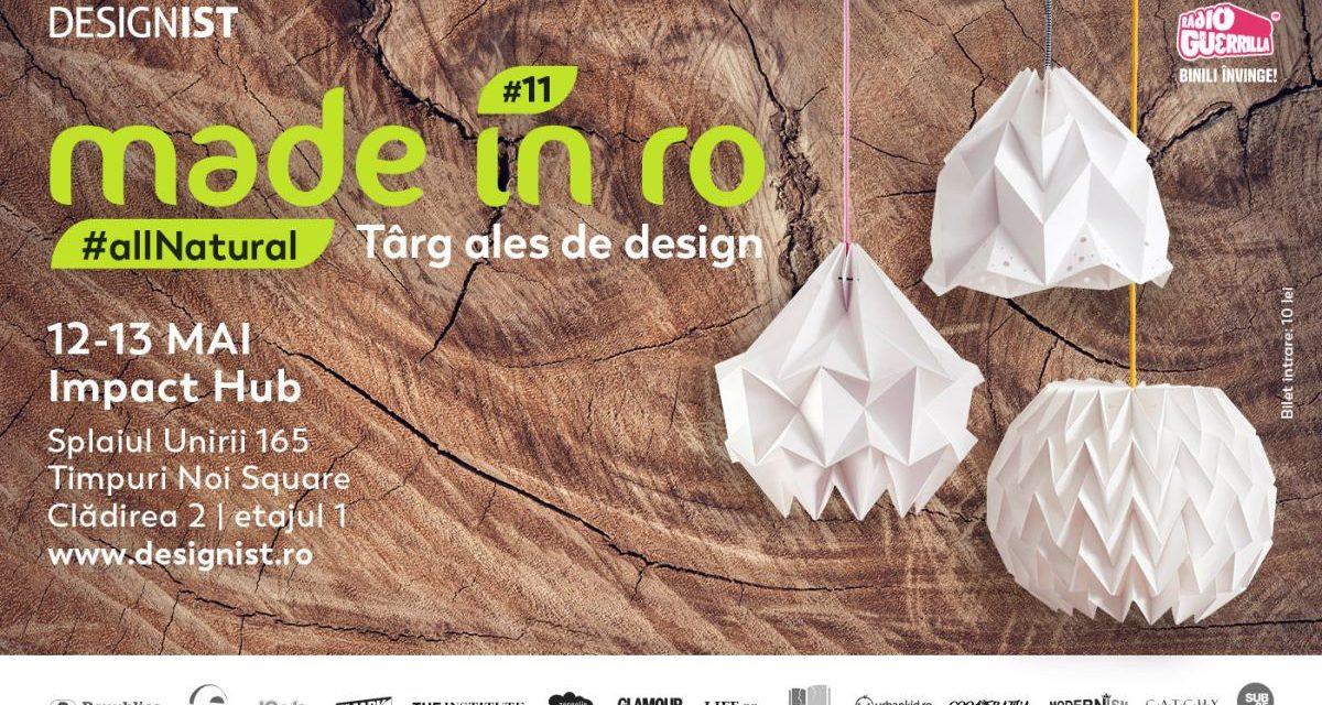Târg ales de design, cu tema #allNatural @ Made in RO
