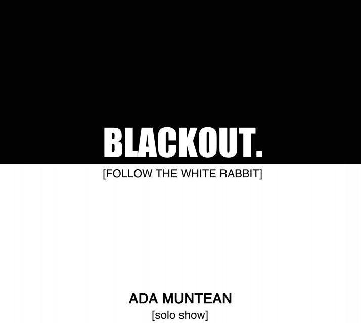 "Ada Muntean ""Blackout. [Follow The White Rabbit]"" @ New Now art space Frankfurt"