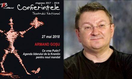 Conferințele TNB, Armand Gosu despre: Ce vrea Putin? Agenda liderului de la Kremlin pentru noul mandat.