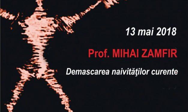 """La Conferințele TNB: Prof. Mihai Zamfir despre """"Demascarea naivităților curente"""""""