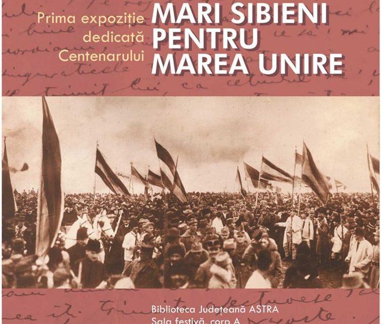 Expoziţia MARI SIBIENI PENTRU MAREA UNIRE @ Biblioteca Judeţeană ASTRA, Sibiu