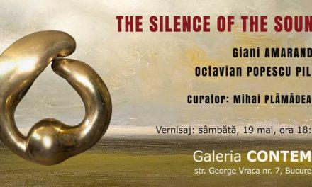 """Expoziția """"THE SILENCE OF THE SOUND"""" Octavian PopescuPILATși GianiAMARANDEI @ GaleriaCONTEMP, București"""