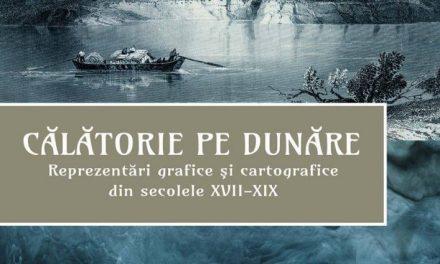 """Expoziția """"Călătorie pe Dunăre"""" @ Muzeul Național al Hărților și Cărții Vechi"""
