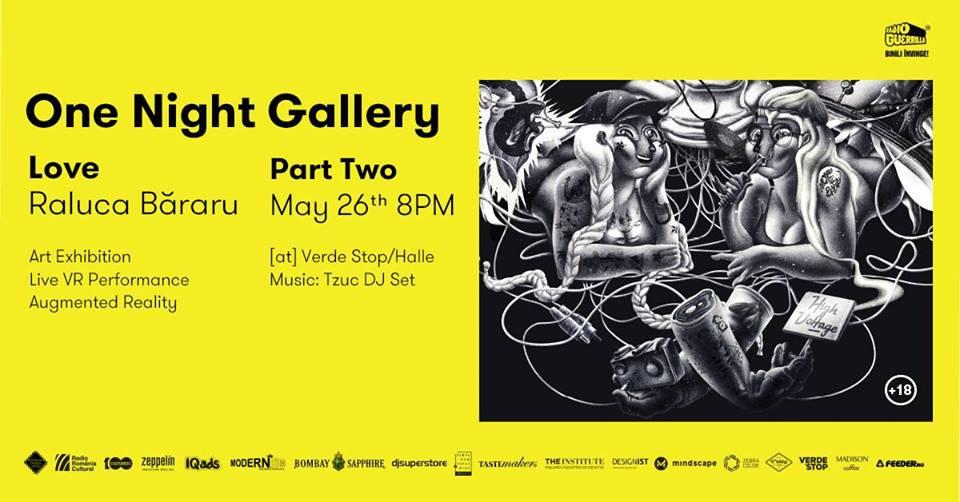 One Night Gallery Love Raluca Băraru Part Two