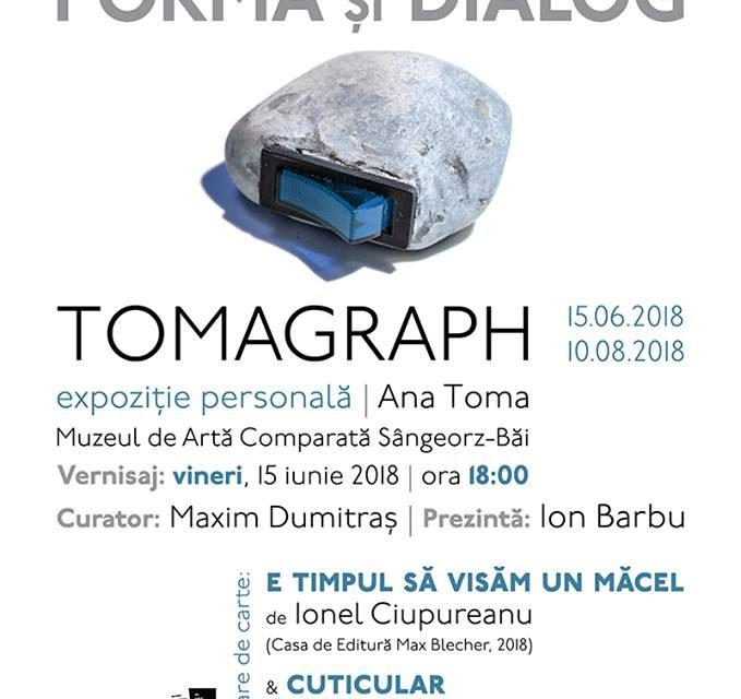 TOMAGRAPH – Ana Toma @ MACSB
