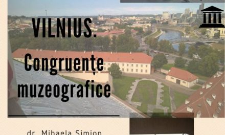 """""""Vilnius. Congruențe muzeografice""""- o nouă prelegere în cadrul seriei de conferințe publice """"Historia Viva"""""""