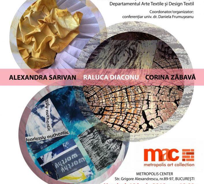 Expoziţia de artă vizuală arte textile MASTER AN I / DISERTAŢIE 2018 @ METROPOLIS ARTCOLLECTION, București