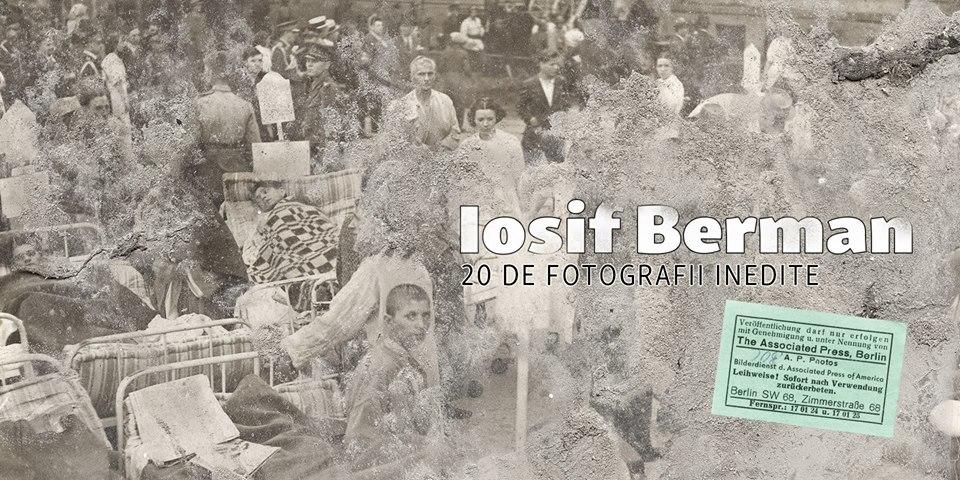 """Expoziție de fotografie """"Iosif Berman. 20 de fotografii inedite"""" @ Centrul Cultural UNESCO Ionel Perlea din Slobozia"""