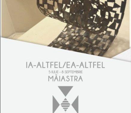 MĂIASTRA. IA-Altfel/EA-Altfel/Trei artiste din Cluj reinterpreteaza IA @ Galateca, București