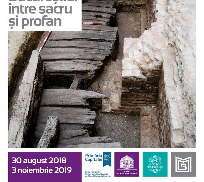 """""""Orașul subteran. Bucureștiul  între sacru și profan"""" @ Muzeul Municipiului București – Casa Filipescu-Cesianu"""