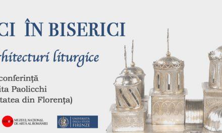 """Conferința """"Biserici în biserici: micro-arhitecturi liturgice"""" la MNAR"""