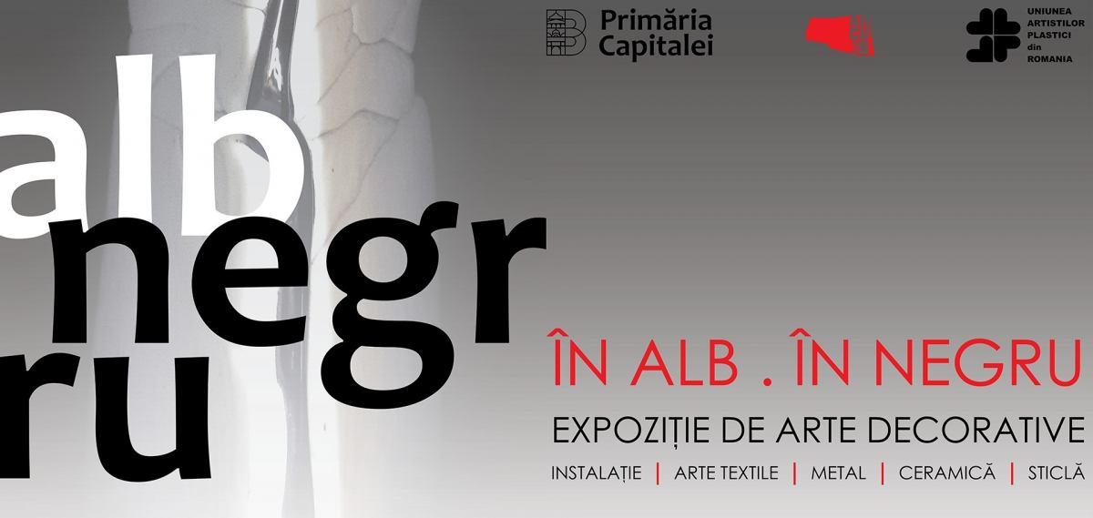 """Expoziția""""În Alb/În negru"""", expoziţie de arte decorative @ ARCUB, Galeria de artă Orizont, București"""