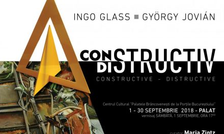 Expoziția CONSTRUCTIV/DISTRUCTIV a artiștilor INGO GLASS și GYÖRGY JOVIÁN @ Palatul Mogoșoaia