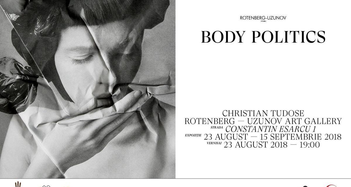 """Expoziție de fotografie a artistului Christian Tudose """"Body Politics"""" @  Rotenberg-Uzunov Art Gallery, București"""