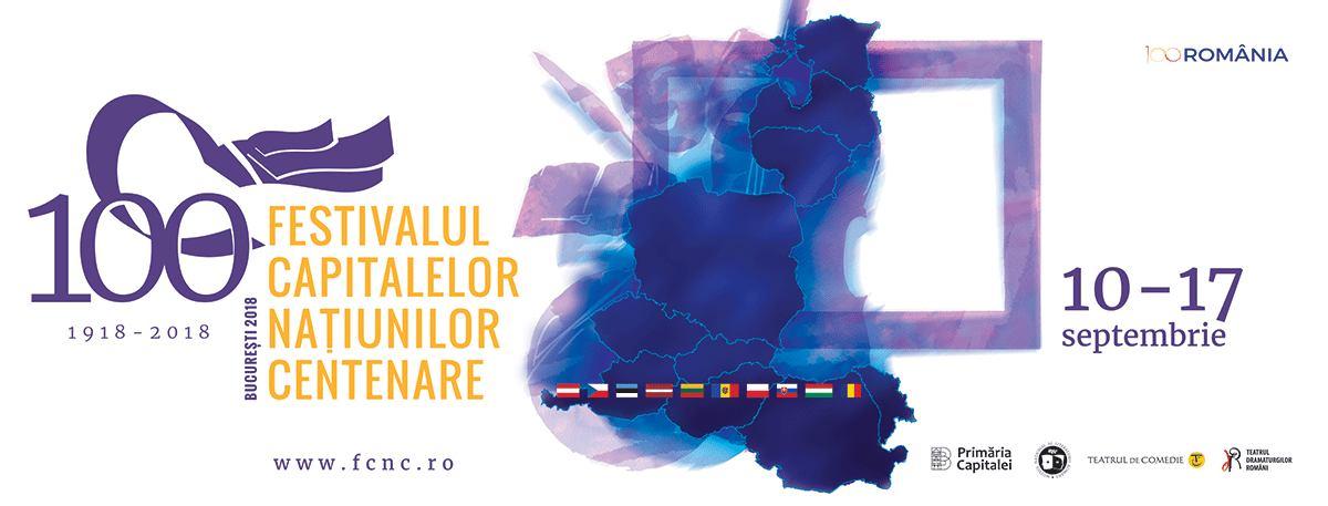 Festivalul Capitalelor Națiunilor Centenare (10-17 septembrie 2018, București)