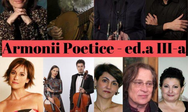 """Festivalul """"Armonii poetice"""" ediția III @ Palatul Brâncovenesc de la Mogoșoaia"""