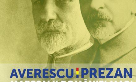 """Expoziția temporară """"Averescu și Prezan. Mareșalii României Mari"""" @ Muzeul Naţional de Istorie a României"""