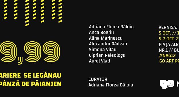 """Expoziţia de grup """"59,99 de bariere se legănau pe o pânză de păianjen"""" @ Go Art Projects Pop-Up Space, București"""