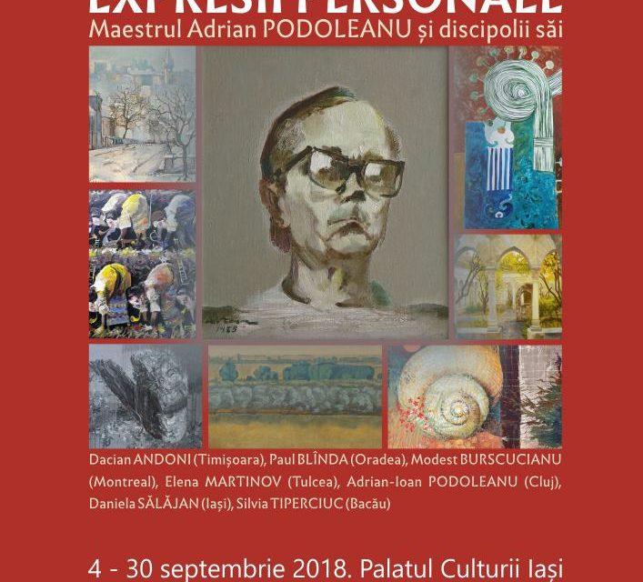 """Expoziția """"EXPRESII PERSONALE Maestrul Adrian Podoleanu și discipolii săi"""" @ Muzeul de Artă din cadrul Complexului Muzeal Național """"Moldova"""", Iași"""