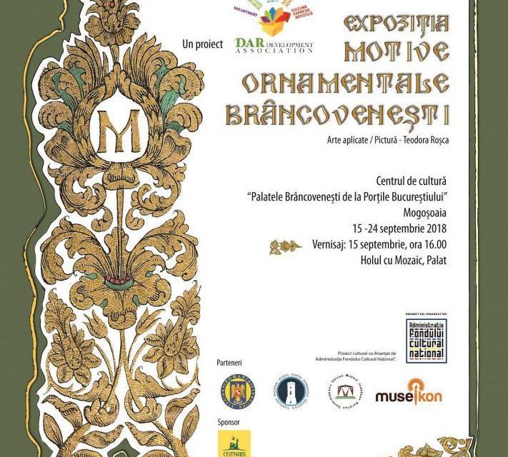"""Expoziția""""Motive ornamentale brâncovenești"""" @ Centrul Cultural """"Palatele Brâncovenești de la Porțile Bucureștiului"""""""