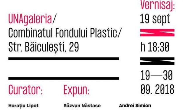 """Expoziție """"Extension+"""" @ UNAgaleria, Combinatul Fondului Plastic, București"""