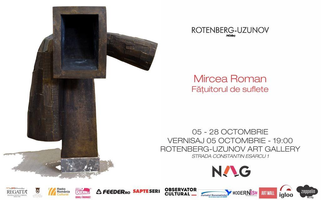 """Expoziție """"Mircea Roman – Fățuitorul de suflete"""" @ Rotenberg-Uzunov Art Gallery, București"""