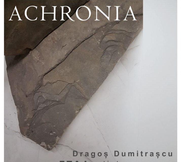 "Expoziție Dragoș Dumitrașcu ""Achronia"" @ E T A J artist-run space, București"