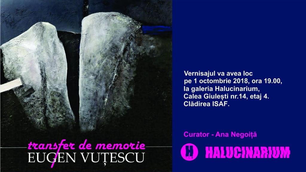 """Expoziție personală Eugen Vuțescu, """"Transfer de memorie"""" @ Galeria Halucinarium, București"""