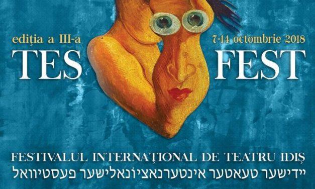Festivalul Internaţional de Teatru Idiș – TES FEST ediţia a treia