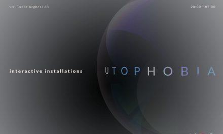 Utophobia – Noaptea Albă a Galeriilor @ CINETic