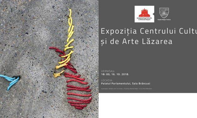 Vernisajul Expozitiei Centrului Cultural și de Arte Lăzarea la Sala Brâncuși din Palatul Parlamentului