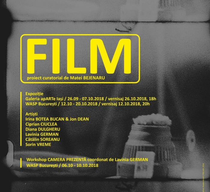 Expoziția FILM – proiect curatorial va fi deschisă la WASP Working Art Space and Production, București