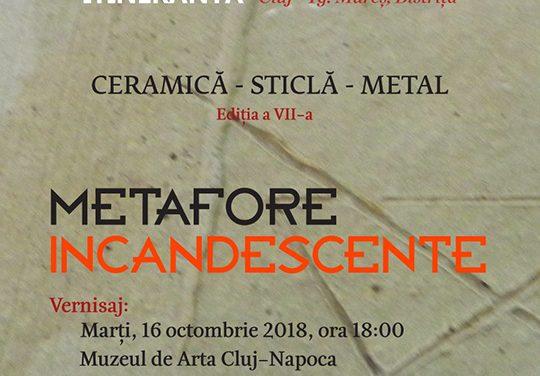 """Bienala Naţională de ceramică-sticlă-metal """"Metafore Incandescente"""" – ediția a VII-a, 2018 @ Muzeul de Artă Cluj-Napoca"""