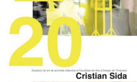 """Artistul Cristian Sida prezintă expoziția """"20"""" în care expune alături de foștii săi studenți @ Galeria Helios, Timișoara"""