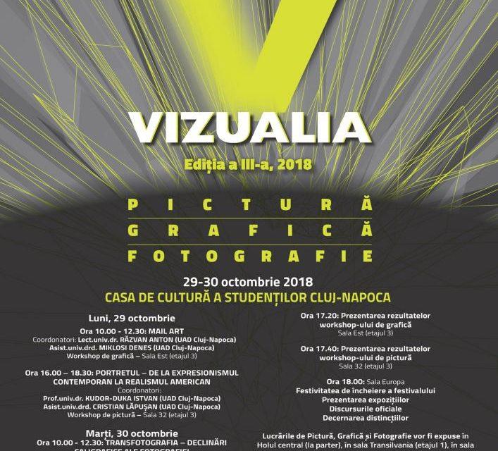 Festivalul Național Studențesc Vizualia, ediția a III-a @ Casa de Cultură a Studenților din Cluj-Napoca