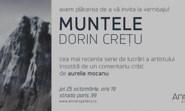 """Dorin Crețu """"Muntele"""" @ AnnArt Gallery, București"""