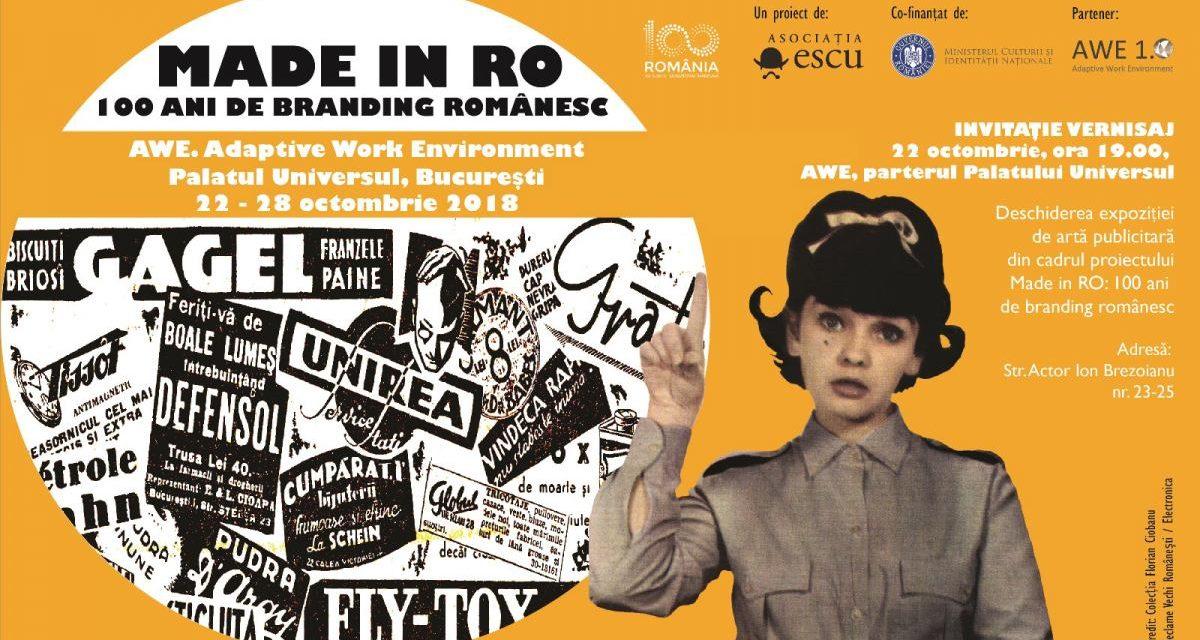 Made In RO: 100 ani de branding românesc, în București, Cluj-Napoca și Timișoara