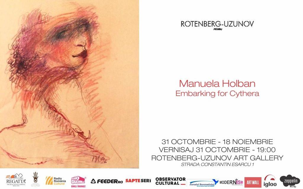 Expoziție Manuela Holban – Embarking for Cythera (Eros captiv) @ Rotenberg-Uzunov Art Gallery, București
