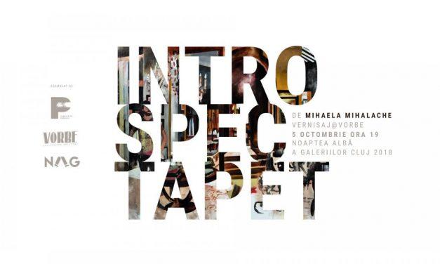 "Expoziție Mihaela Mihalache ""Introspectapet"" @ Vorbe, Cluj-Napoca"