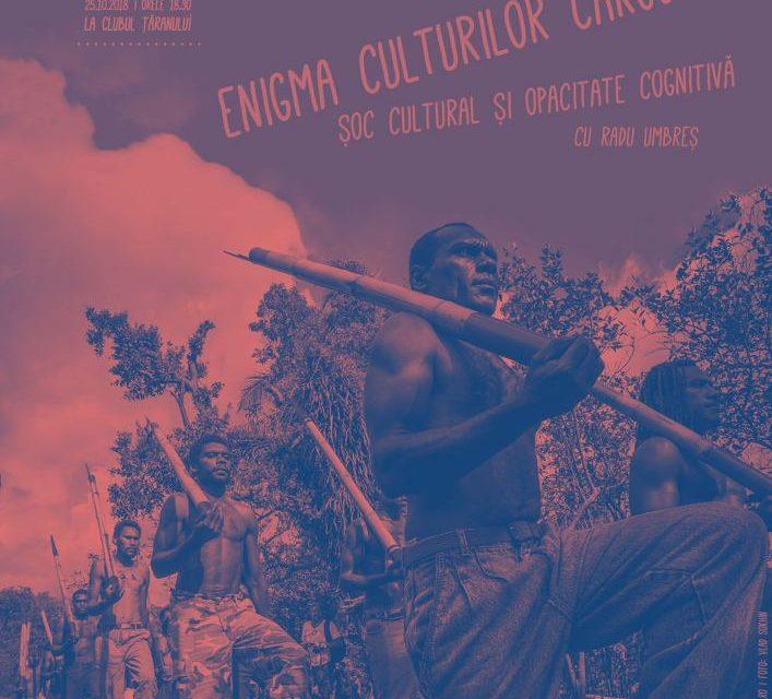 Conferințele de la Șosea: Enigma culturilor cargo. Șoc cultural și opacitate cognitivă @ Muzeul Național al Țăranului Român