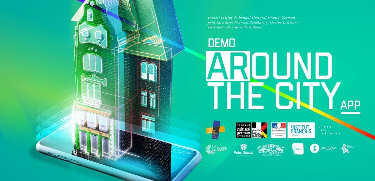"""""""ARound the city"""" – cum se vede patrimoniul cultural al Timișoarei printr-o aplicație de realitatea augmentată"""