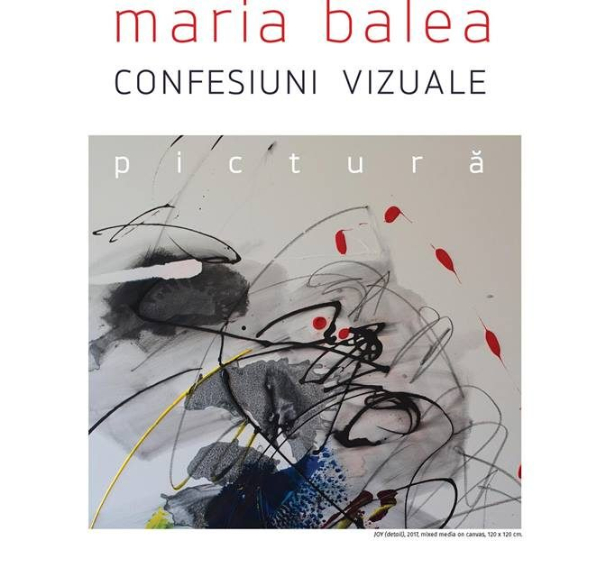 Maria Balea – Confesiuni vizuale @ Mogoșoaia